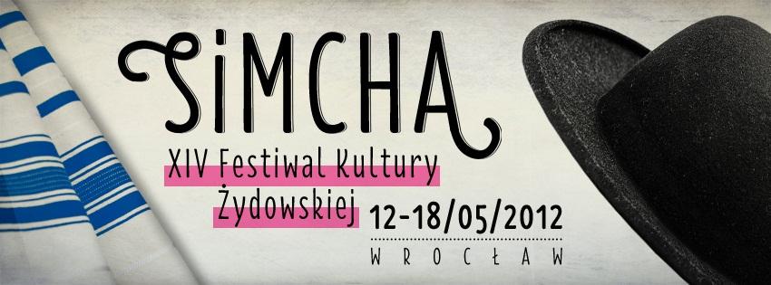 XIV Festiwalu Kultury Żydowskiej SIMCHA (źródło: materiały prasowe)