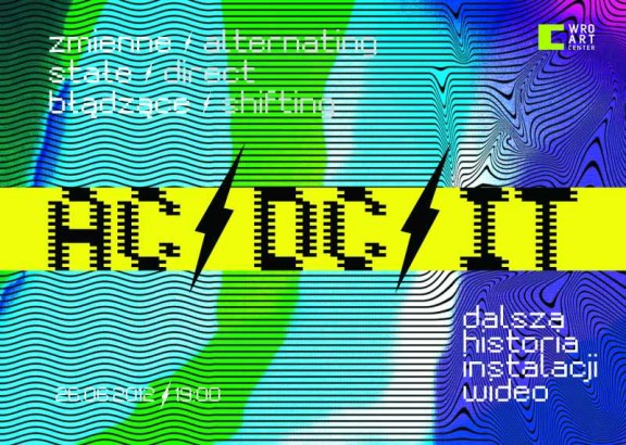 """Wystawa """"Zmienne – Stałe – Błączące AC / DC / IT"""" w Centrum Sztuki WRO we Wrocławiu (źródło: materiały prasowe)"""