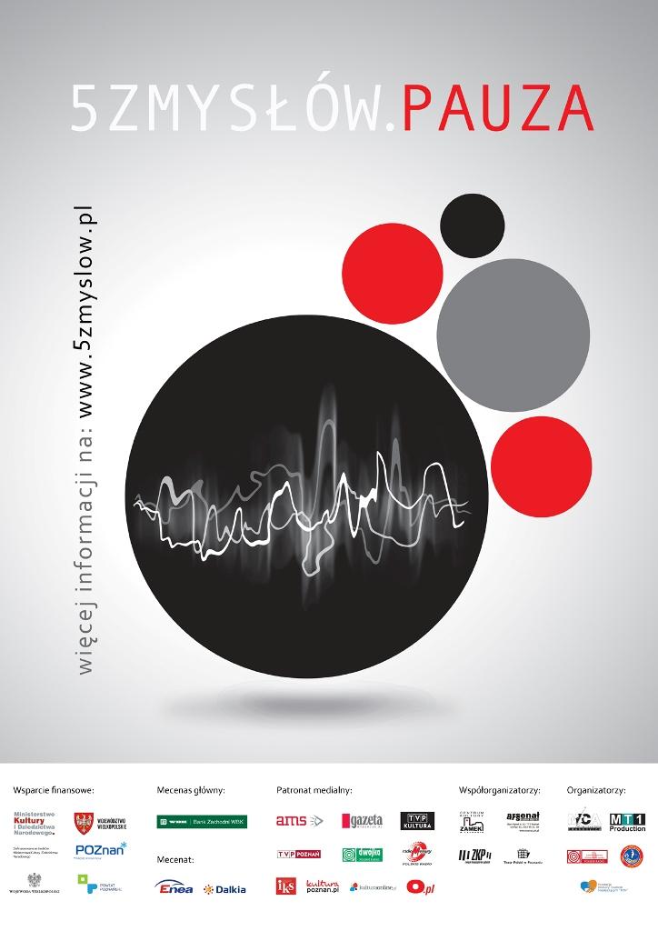 """Projekt """"5 zmysłów. Pauza"""", plakat (źródło: materiały prasowe organizatora)"""