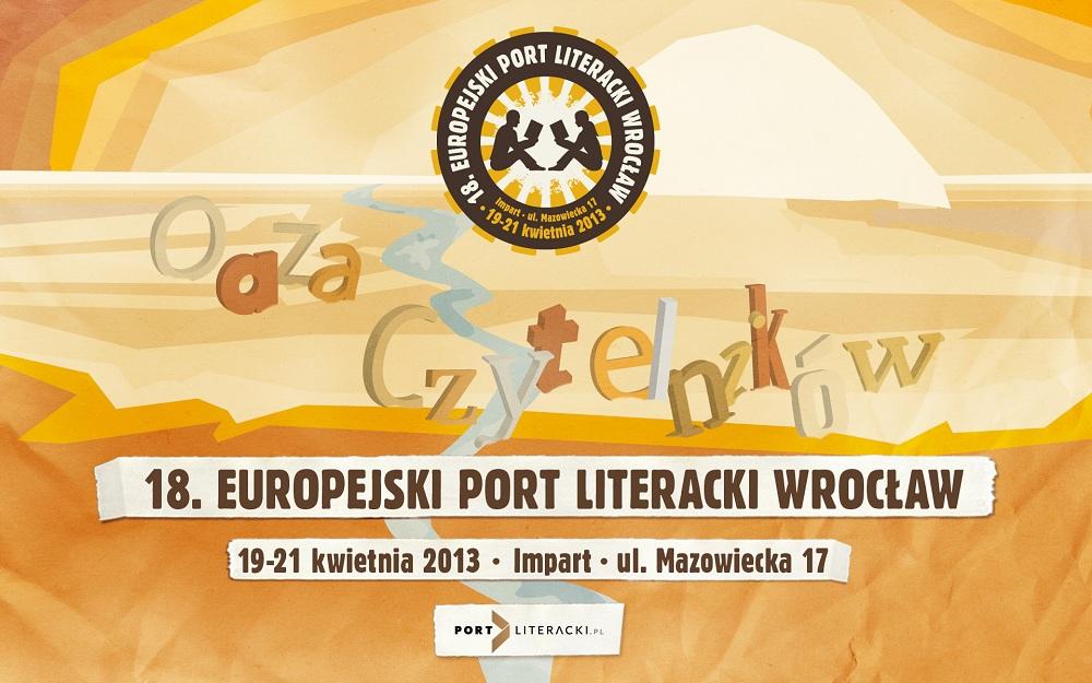 Europejski Port Literacki Wrocław 2013 (źródło: materiały prasowe organizatora)