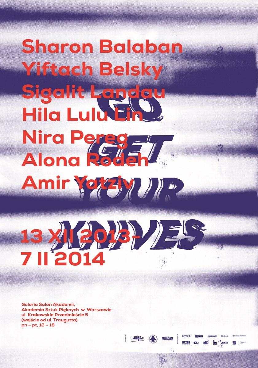 """Wystawa """"Go get your knives"""", Galeria Salon Akademii w Warszawie, plakat (źródło: materiały prasowe organizatora)"""