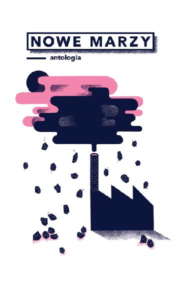 """""""Nowe marzy. Antologia"""" – okładka (źródło: materiały prasowe)"""