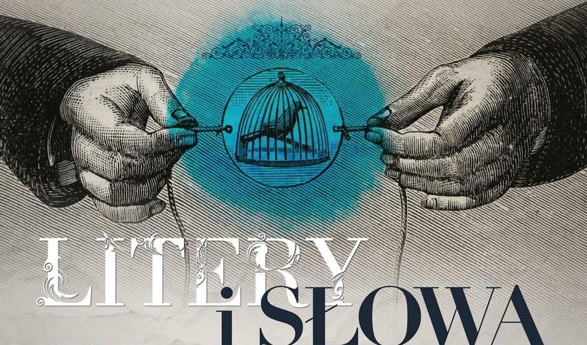 """IX Międzynarodowy Festiwal Sztuki Opowiadania """"Litery i słowa"""" – fragment plakatu (źródło: materiały prasowe)"""