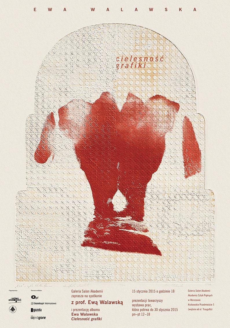 """Ewa Walawska, """"Cielesność grafiki"""", plakat wystawy (źródło: materiały prasowe organizatora)"""