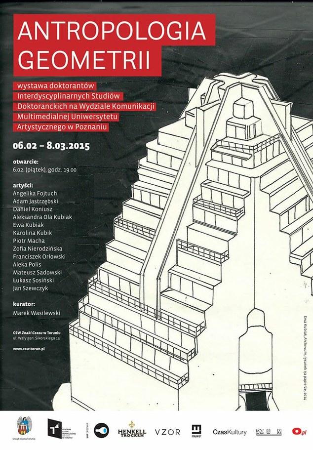 """""""Antropologia geometrii"""", CSW Znaki Czasu w Toruniu, plakat wystawy (źródło: materiały prasowe organizatora)"""