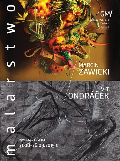 """""""Vít Ondráček / Marcin Zawicki / malarstwo"""" – plakat (źródło: materiały prasowe)"""