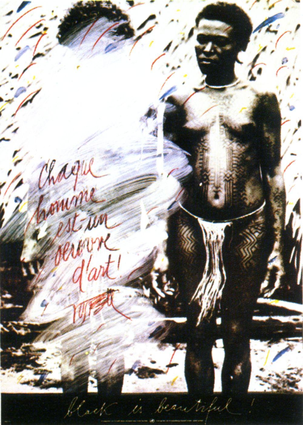 Wolf Vostell Każdy człowiek to dzieło sztuki, czarne jest piękne!, 1983, plakat offsetowy, 85 x 60 cm, Kolekcja CGII – inv. OE 989 ©VG Bild-Kunst, Bonn 2015 (źródło: materiały prasowe)