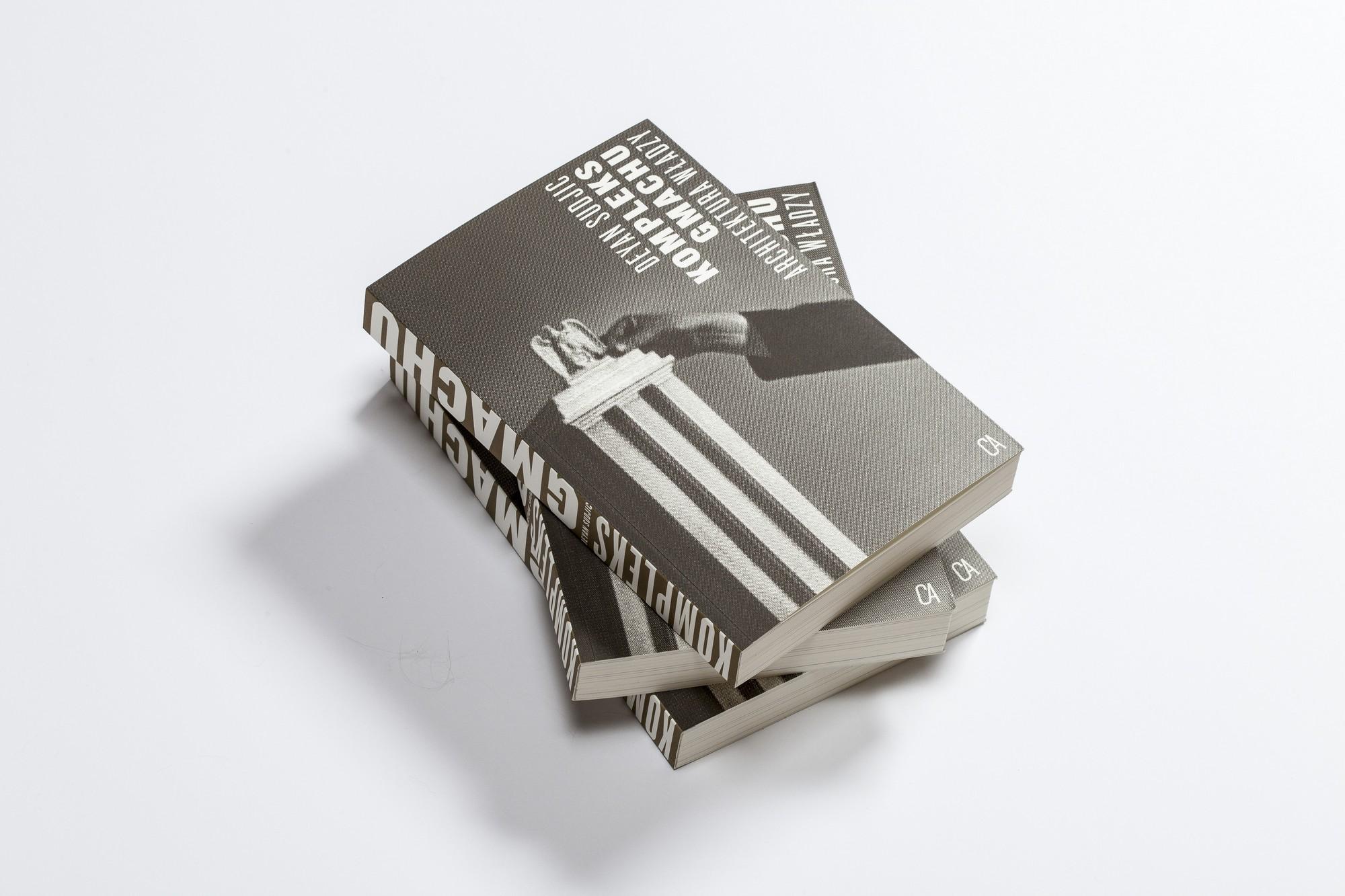 """""""Kompleks gmachu"""", wydawnictwo Centrum Architektury (źródło: materiały prasowe)"""