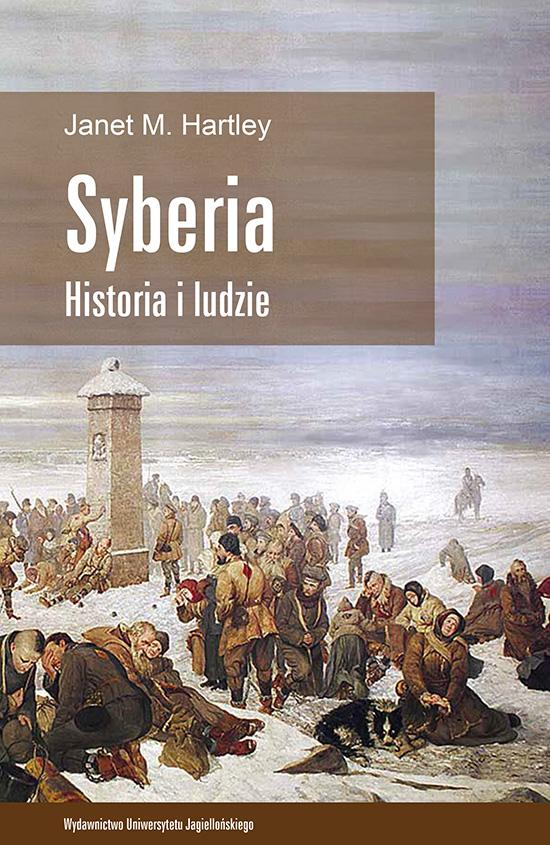 """Janet M. Hartley, """"Syberia. Historia i ludzie"""" – okładka (źródło: materiały prasowe)"""
