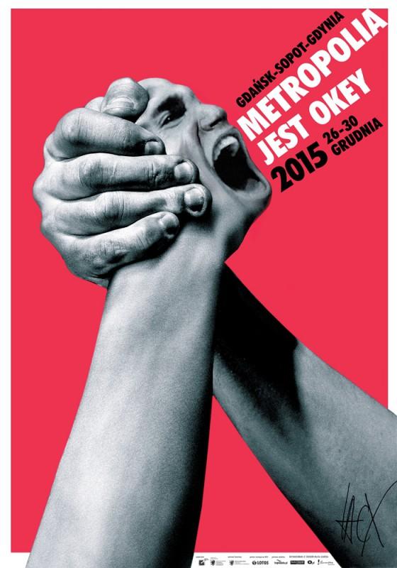 """""""Metropolia jest OKEY 2016"""" − plakat (źródło: materiały prasowe organizatora)"""