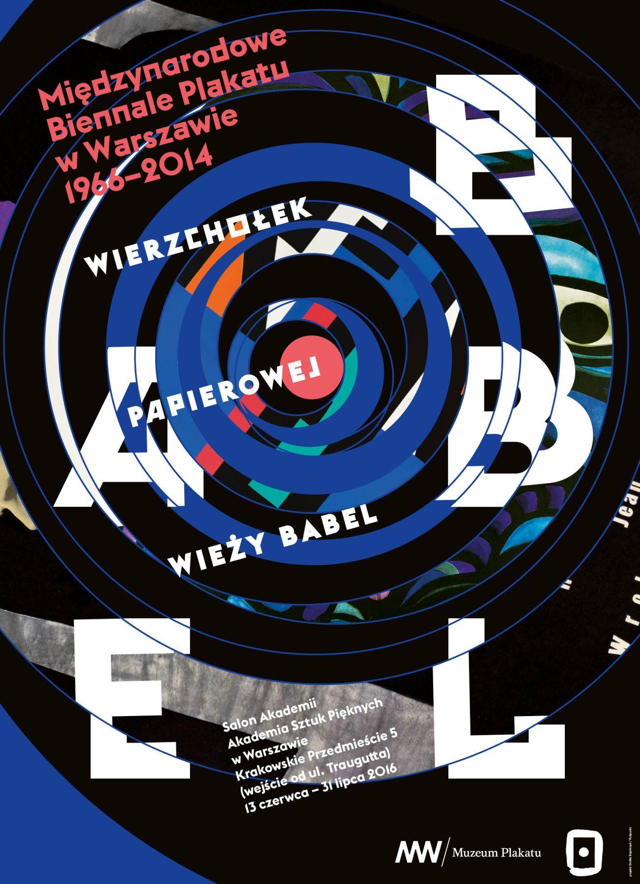 """""""Wierzchołek papierowej wieży Babel"""" – w ramach Międzynarodowego Biennale Plakatu w Warszawie 1966–2014, plakat (źródło: materiały prasowe organizatora)"""