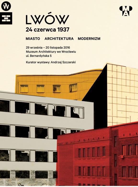 """""""Lwów 24 czerwca 1937. Miasto, architektura, modernizm"""" (źródło: materiały prasowe organizatora)"""