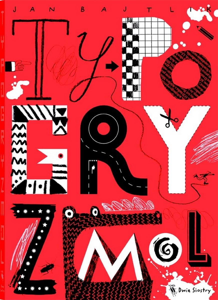 """""""Typogryzmol"""" (źródło: materiały prasowe organizatora)"""