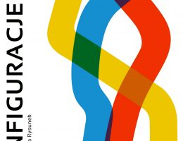 Krakowskie Spotkania Artystyczne 2017: Konfiguracje – plakat (źródło: materiały prasowe organizatora)