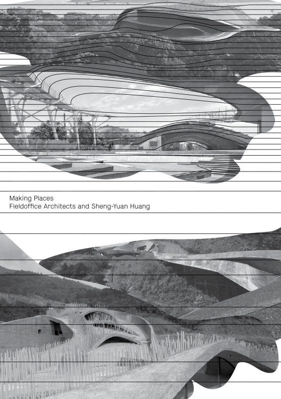 """Making Places. Fieldoffice Architects Sheng-Yuan Huang"" (źródło: materiały prasowe organizatora)"