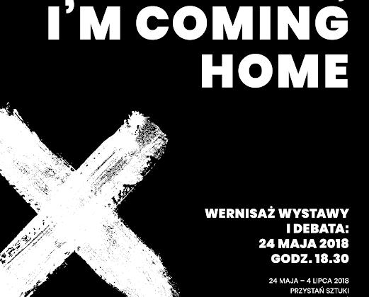 "Sylwester Ambroziak ""Mama I'm coming home"" plakat (źródło: materiały prasowe organizatora)"