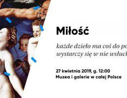 27 kwietnia 2019 – Dzień Wolnej Sztuki w muzeach i galeriach w całej Polsce (źródło: materiały prasowe)
